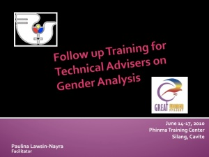 Follow Up Training for Technical Advisers on Gender Analysis